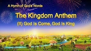 "Praise the King of Kings | ""The Kingdom Anthem (II) God Is Come, God Is King"""
